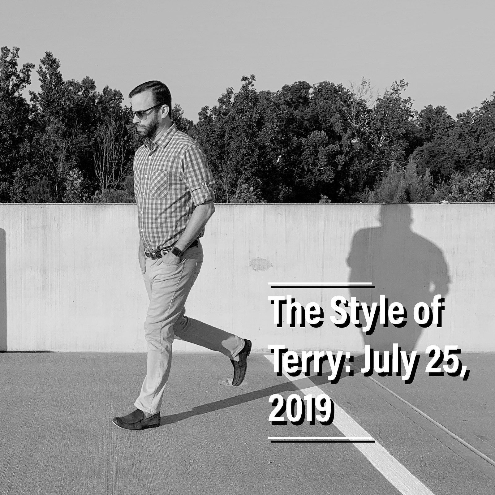 The Style of Terry: 7.25.19