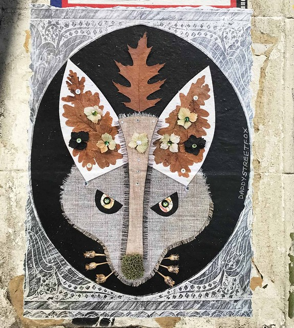 DaddyStreetFox - From The Corpses, Flowers Grow (paste up)