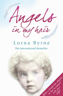 Angels in My Hair - Lorna Byrne