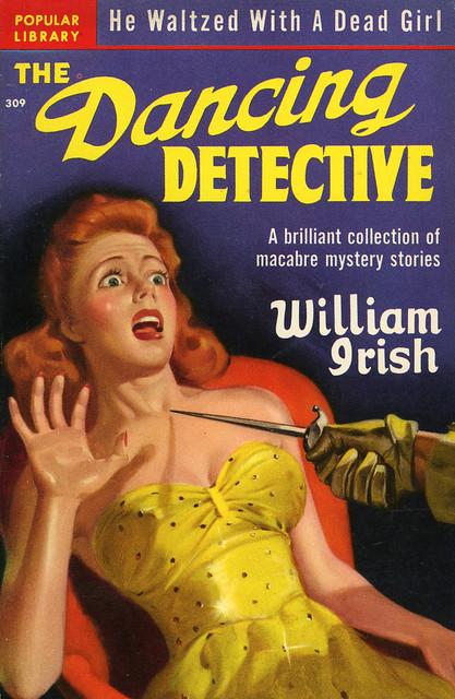 Popular Library 309 - William Irish - The Dancing Detective
