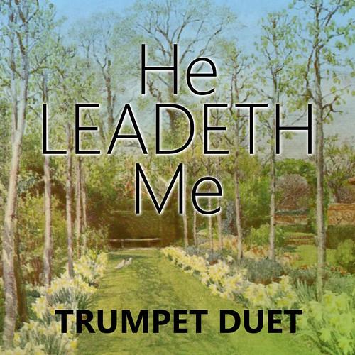 He Leadeth Me for Trumpet Duet