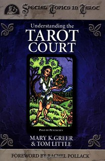 Understanding the Tarot Court - Mary K. Greer, Tom Little