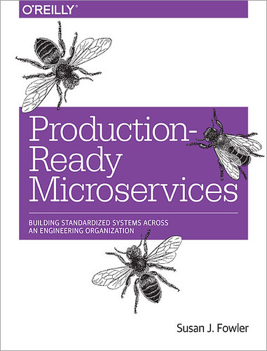 Production-Ready Microservices, par Susan J. Fowler