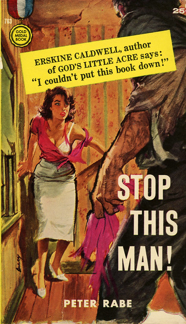 Gold Medal Books 763 - Peter Rabe - Stop This Man!