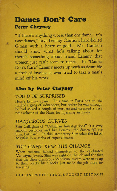 White Circle Books 245 - Peter Cheyney - Dames Don't Care (back)
