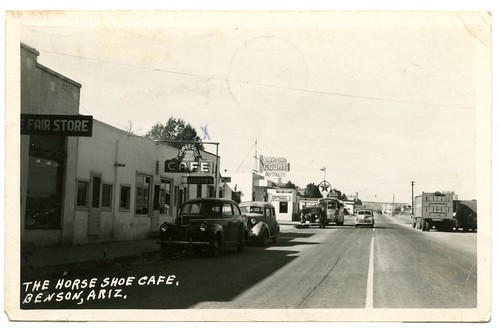Benson Horseshoe Cafe Postcard from 1942 Courtesy of Bob Nilson at the  Benson Tourism Office. From History Comes Alive in Cochise County, Arizona