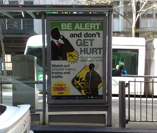 Be Alert And Don't Get Hurt advertising, July 2009