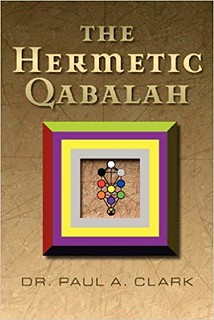 The Hermetic Qabalah - Paul A. Clark