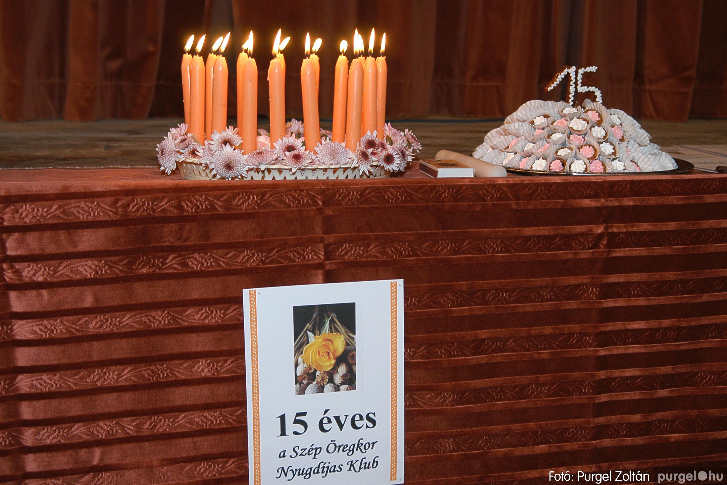 2005.11.12. 001 15 éves a Szép Öregkor Nyugdíjas Klub - Fotó:PURGEL ZOLTÁN© DSC_0354q.jpg