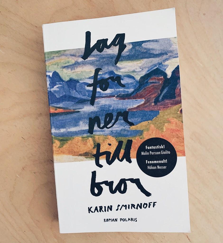 Karin Smirnoff - Jag for ner till bror
