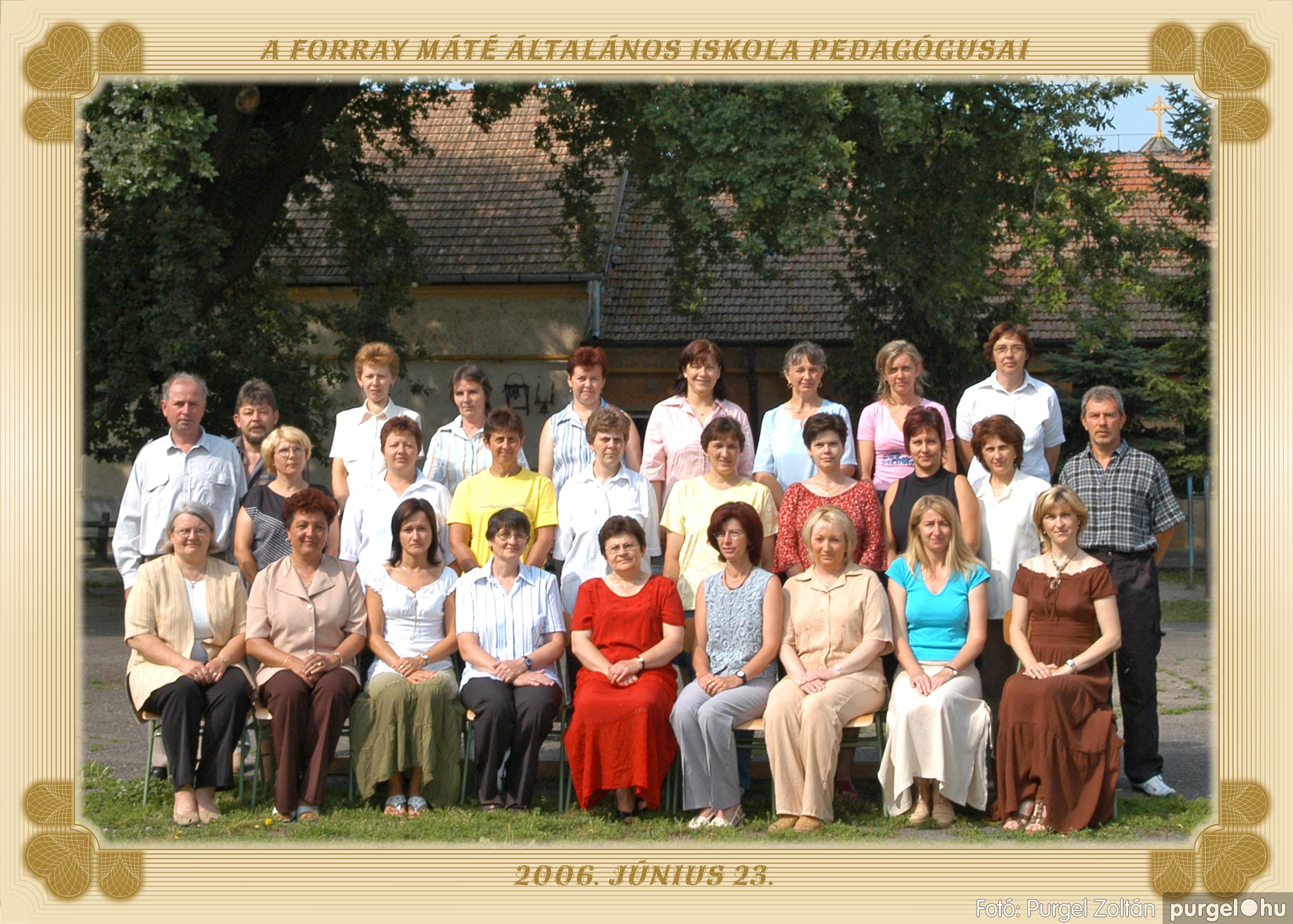2006.06.23. 004 Forray Máté Általános Iskola pedagógusai - Fotó:PURGEL ZOLTÁN© pedagogusok.jpg
