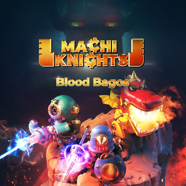 Machiknights -Blood Bagos-