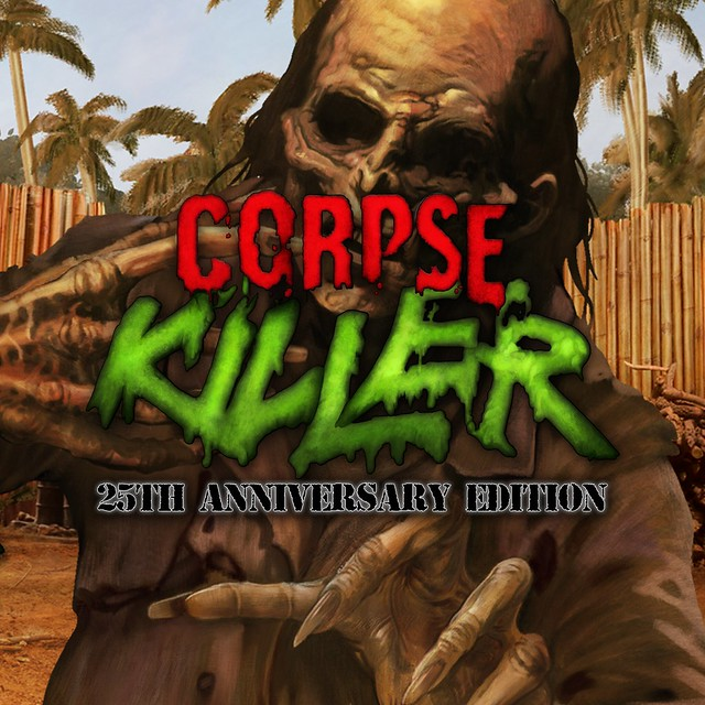 Corpse Killer - 25th Anniversary Edition