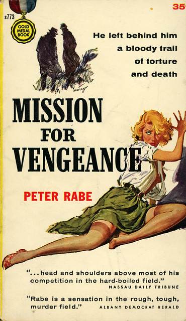 Gold Medal Books s773 - Peter Rabe - Mission for Vengeance
