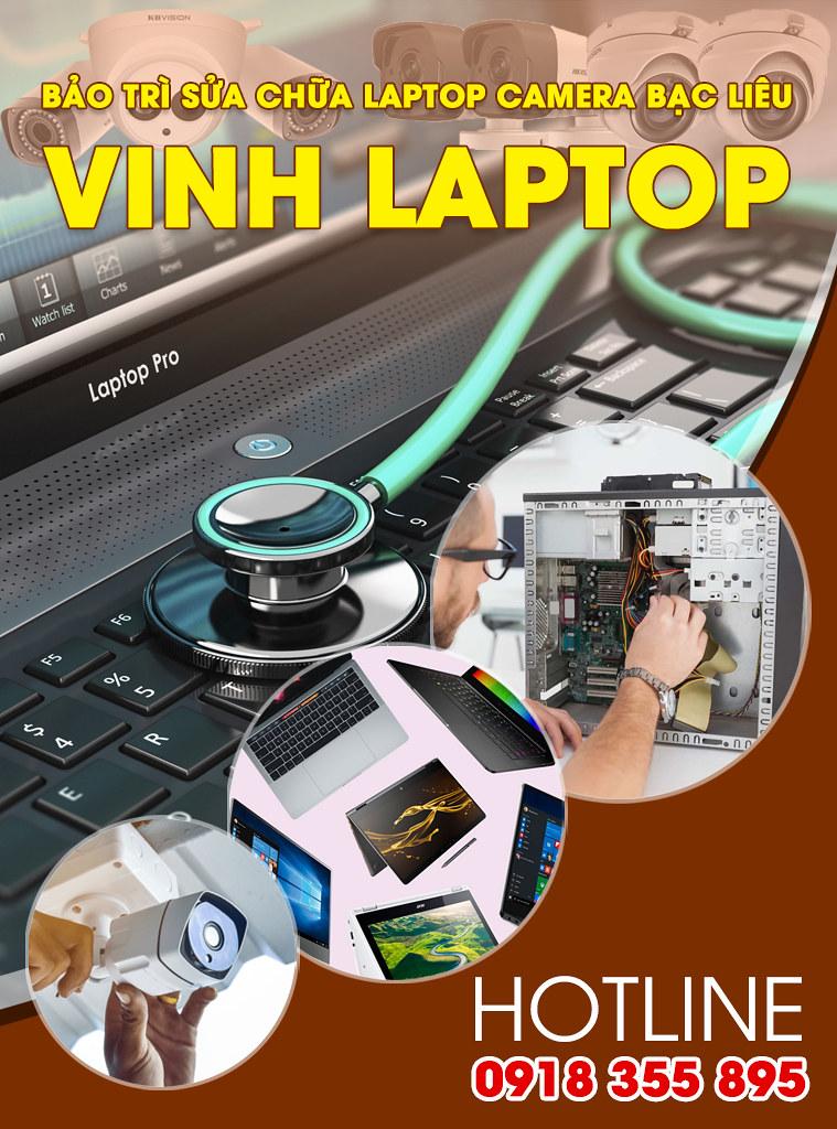 1.Bảo trì sửa chữa Laptop Camera Bạc Liêu - VINH LAPTOP 0939443075