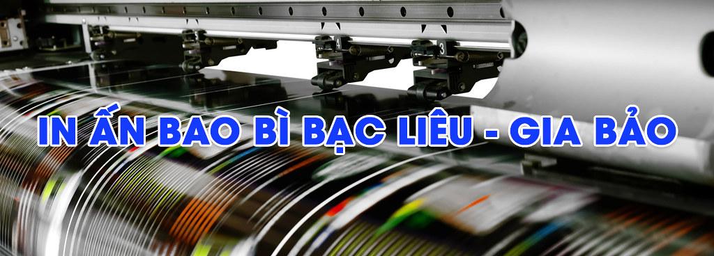 In ấn Bao bì Bạc Liêu - GIA BẢO 0916 85 47 85