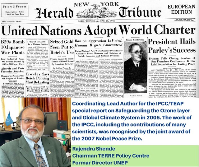 Rajendra ShendeChairman TERRE Policy CentreFormar Director UNEP