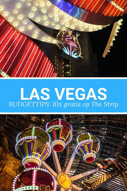 Budgettips Las Vegas: 10x gratis op The Strip | Mooistestedentrips.nl