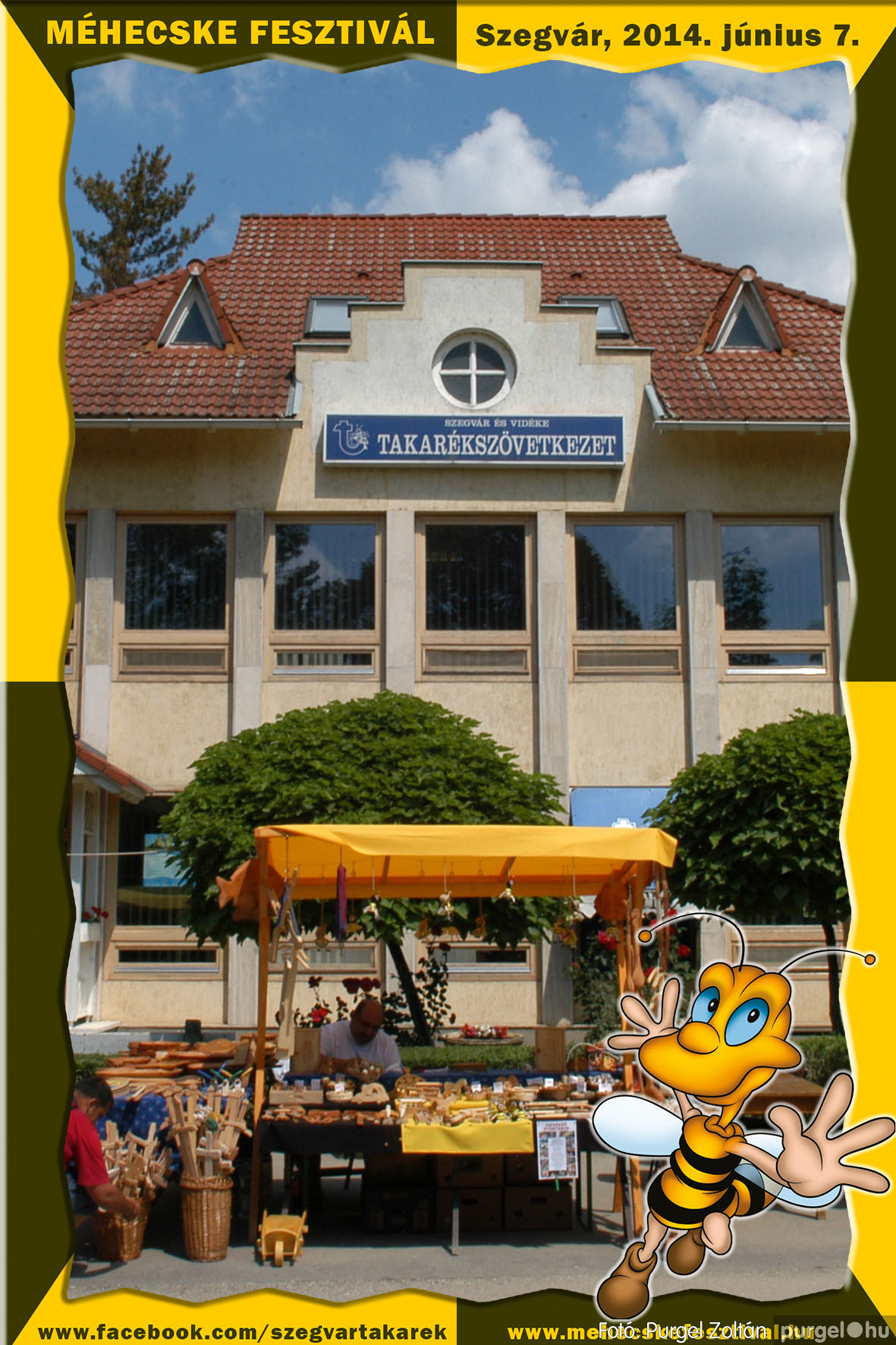 2014.06.07. 007 Szegvár és Vidéke Takarékszövetkezet - Méhecske Fesztivál 2014. - Fotó:PURGEL ZOLTÁN© 008.jpg