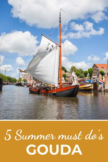 Gouda, The Netherlands. Summer in Gouda, The Netherlands: 5 must do's | Your Dutch Guide