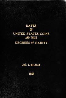 Dates of the United States Coins and their Degrees of Rarity