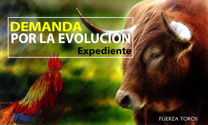 Expediente de la Demanda por la EVOLUCIÓN