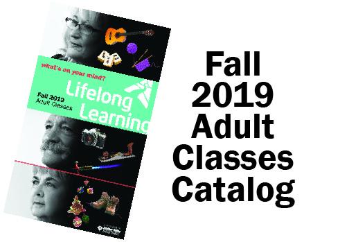 Fall 2019 Adult Classes Catalog