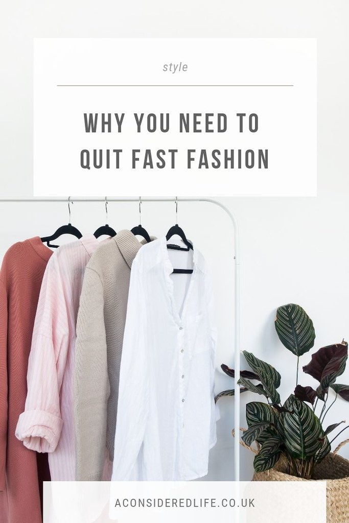 Quitting Fast Fashion