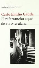 Carlo Emilio Gadda, El zafarrancho aquel de vía Merulana