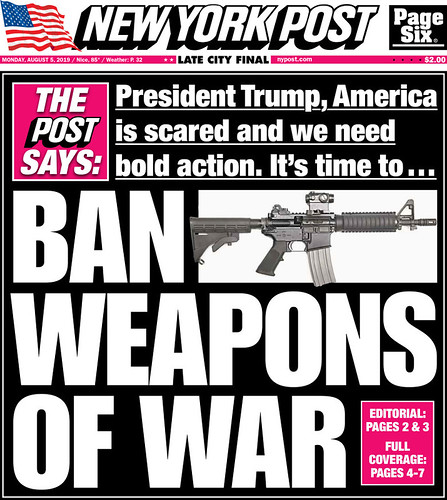 New York Post front cover 8/5/2019, Ban Weapons of War, gun control