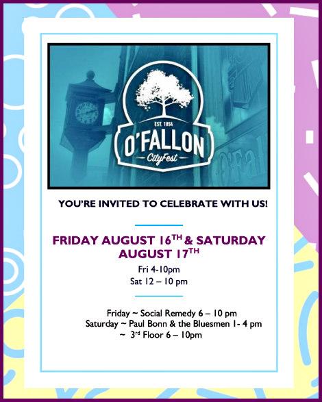 O'Fallon City Fest 8-16, 8-17-19