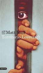 Matt Ruff, Territorio Lovecraft