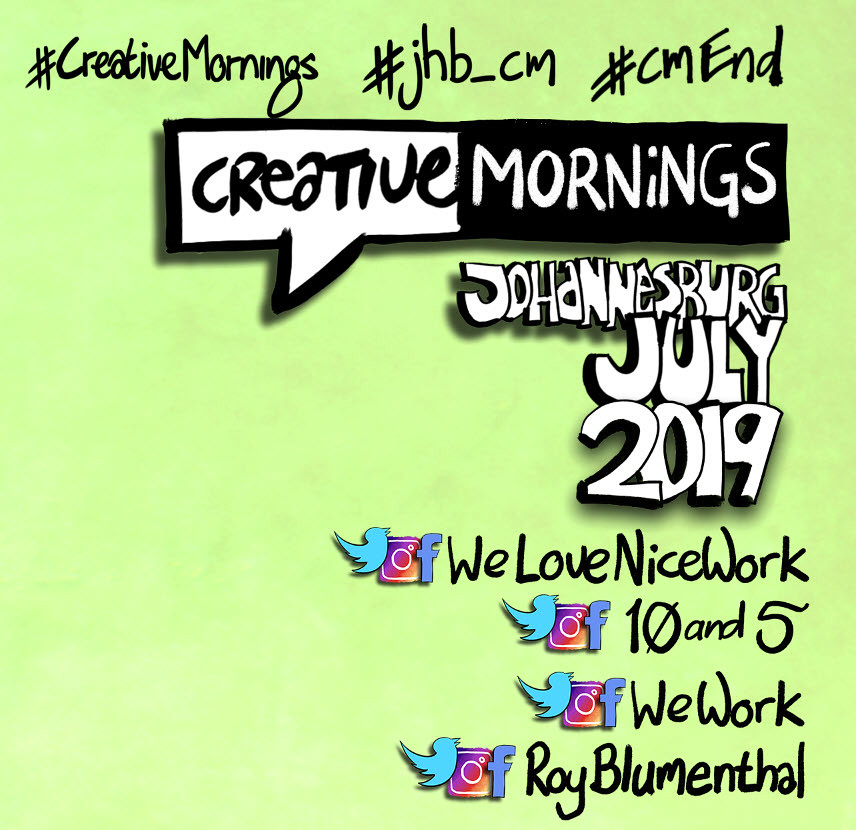Creative Mornmings Johannesburg– July 2019 — the hashtags and handles
