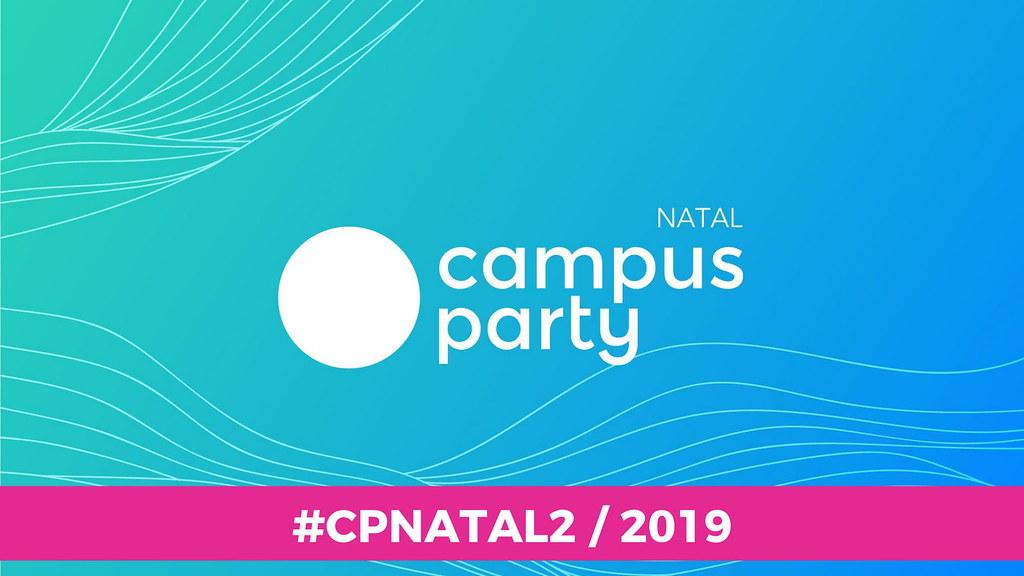 Campus Party Natal