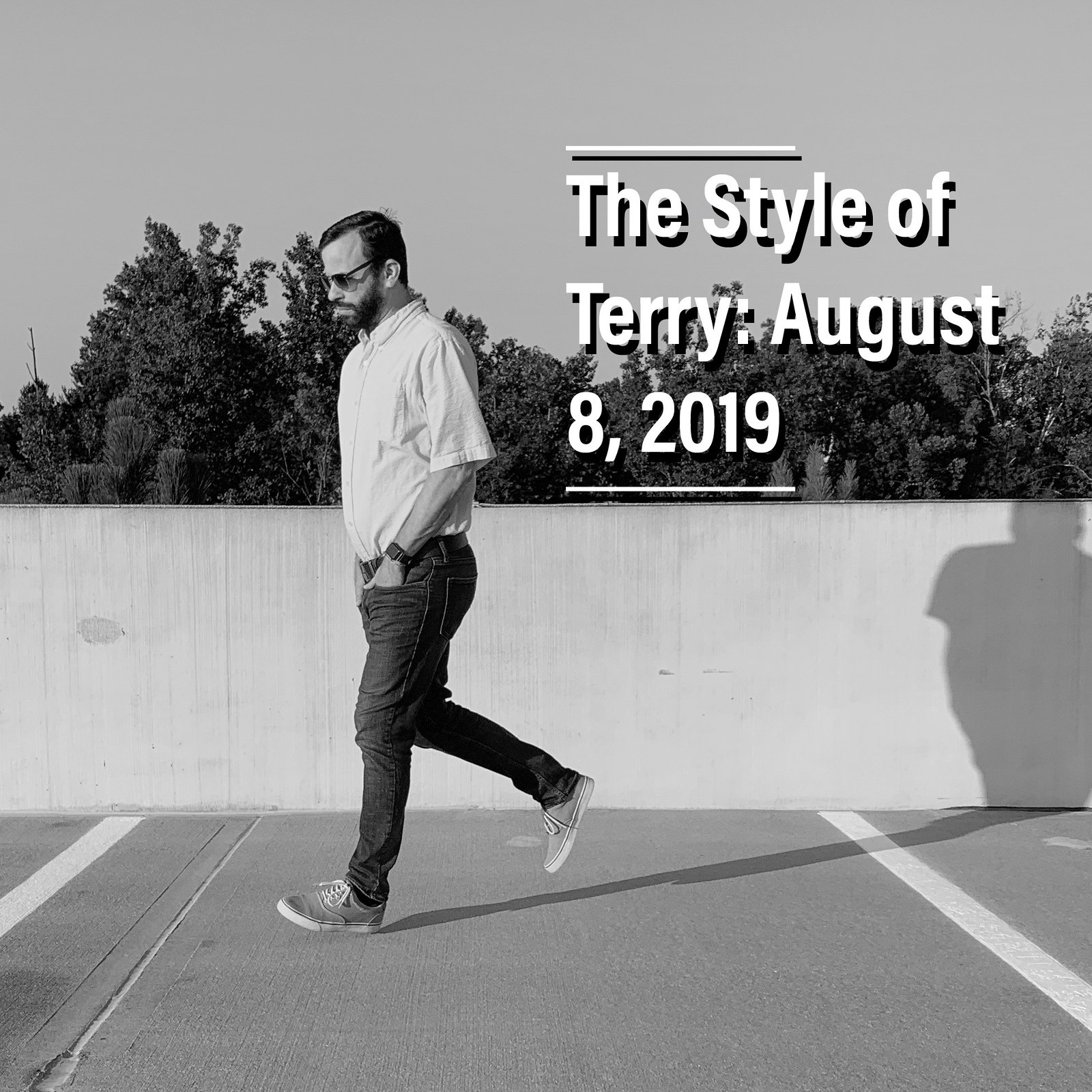 The Style of Terry: 8.8.19