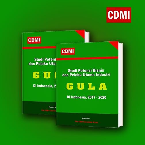 Studi Potensi Bisnis dan Pelaku Utama Industri Gula di Indonesia