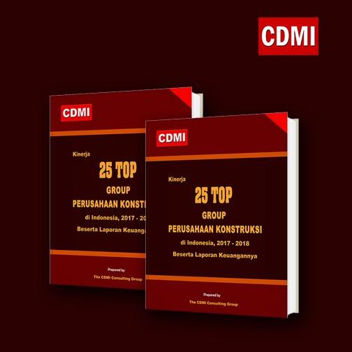 Kinerja 25 Top Group Perusahaan Konstruksi Di Indonesia