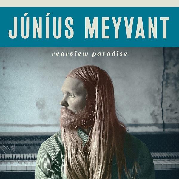 Júníus Meyvant - Rearview Paradise