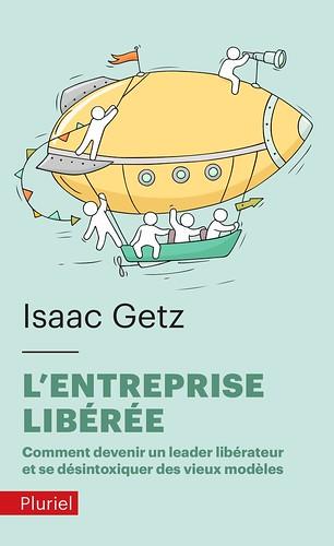 L'entreprise libérée, par Isaac Getz