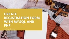 Create Registration form with MySQL and PHP