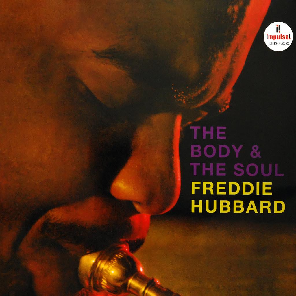 Freddie Hubbard – The Body & The Soul