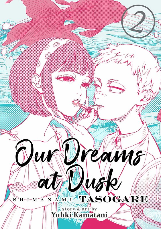 Our Dreams At Dusk Shimanami Tasogare Volume 2 Seven Seas Entertainment LGBTQ