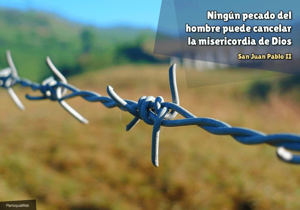 Ningún pecado del hombre puede cancelar la misericordia de Dios - San Juan Pablo II