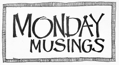Monday musings in paper and ink