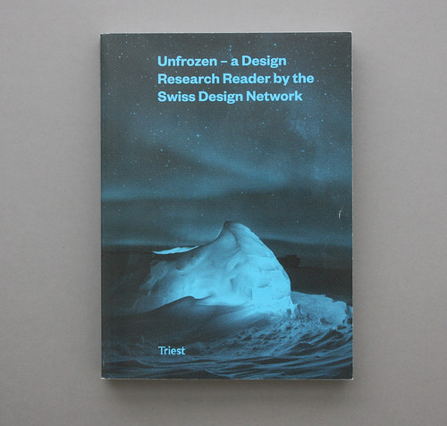 Cover of Unfrozen – a Design Research Reader by the Swiss Design Network