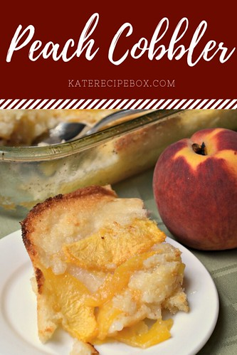 Peach Cobbler | by katesrecipebox