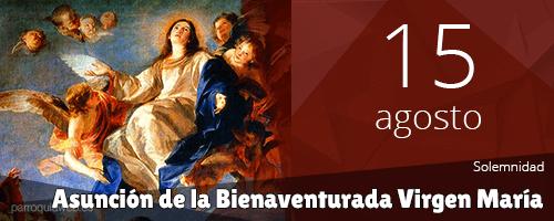 Asunción de la Bienaventurada Virgen María