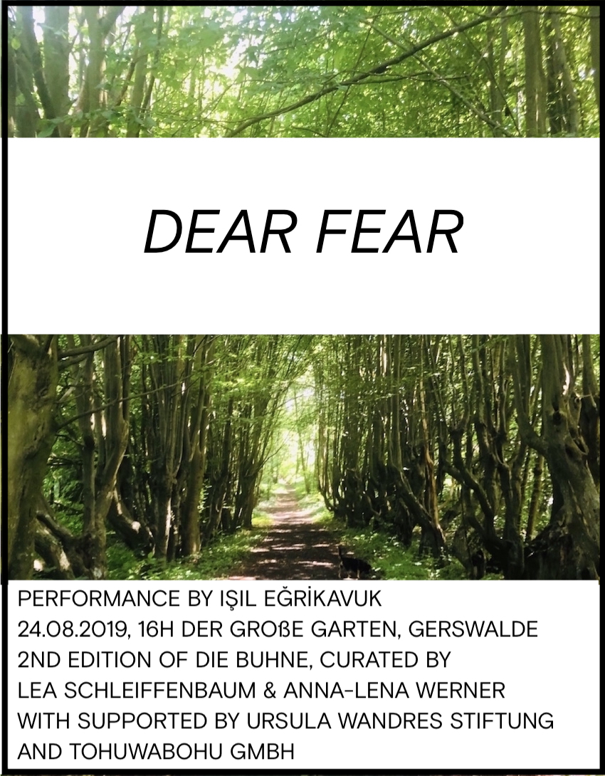 Dear Fear_IŞIL EĞRİKAVUK_Die Buehne_Gerswalde
