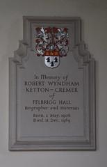 Robert Wyndham Ketton-Cremer of Felbrigg Hall, Biographer and Historian