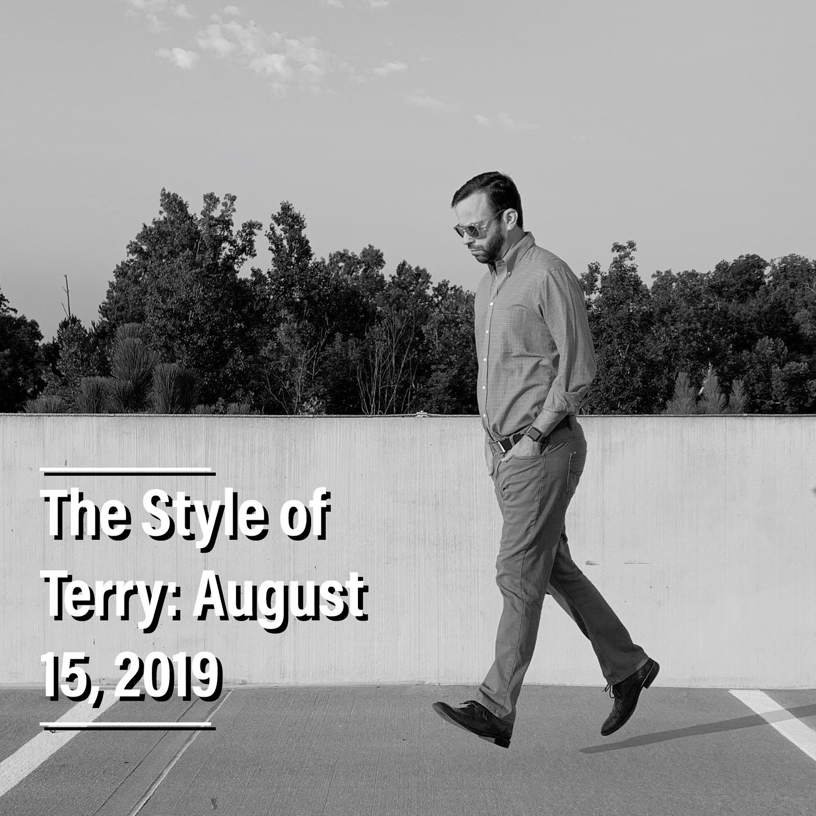 The Style of Terry: 8.15.19